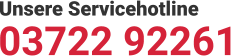 Unsere Servicehotline 03722 92261